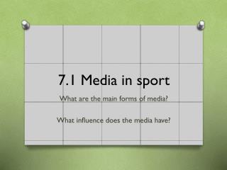 7.1 Media in sport