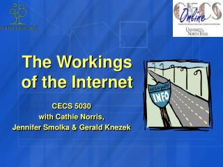 The Workings of the Internet