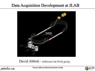 David Abbott -  Jefferson Lab DAQ group