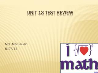 Unit 13  Test  Review