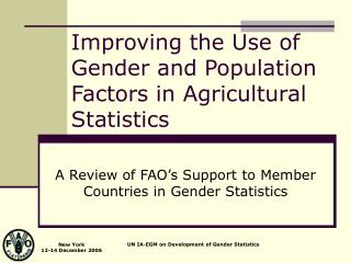 Improving the Use of Gender and Population Factors in Agricultural Statistics