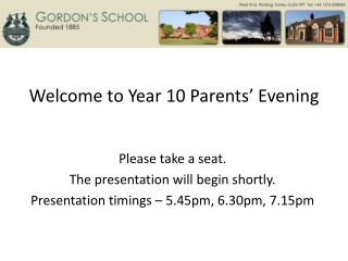 Welcome to Year 10 Parents' Evening