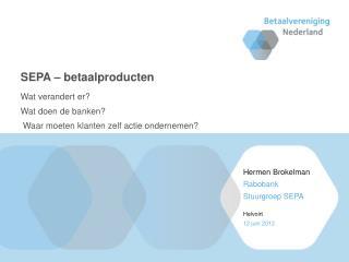 SEPA – betaalproducten