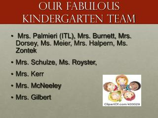 Our fabulous kindergarten team