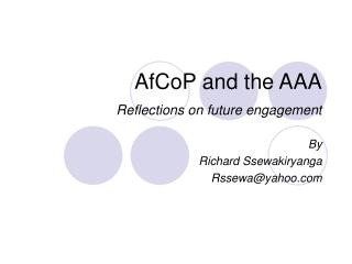 AfCoP and the AAA Reflections on future engagement