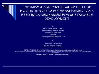 BY  APOLLOS B. GOYOL, PhD American University of Nigeria Yola, Adamawa State Nigeria
