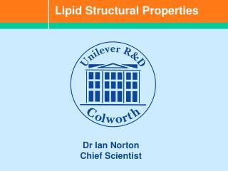 Lipid Structural Properties