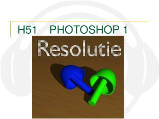 H51PHOTOSHOP 1