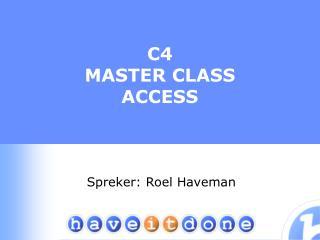 C4 MASTER CLASS ACCESS