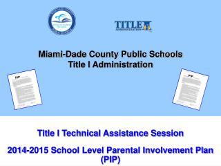 Miami-Dade County Public Schools Title I Administration