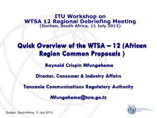 Quick Overview of the WTSA – 12 (African  Region Common Proposals )