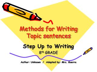 Methods for Writing Topic sentences