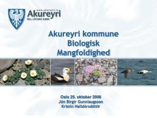 Akureyri kommune Biologisk Mangfoldighed