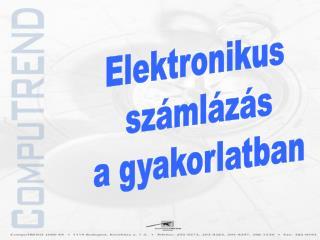 Elektronikus  számlázás  a gyakorlatban