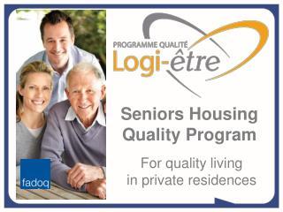 Seniors Housing Quality Program