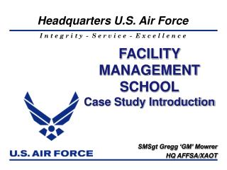 FACILITY MANAGEMENT SCHOOL Case Study Introduction