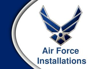 Air Force  Installations