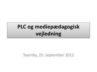 PLC og mediepædagogisk vejledning
