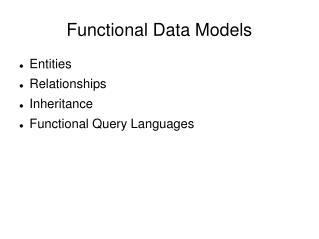 Functional Data Models