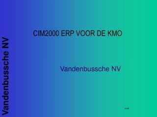 CIM2000 ERP VOOR DE KMO