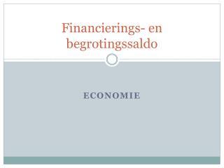Financierings- en begrotingssaldo