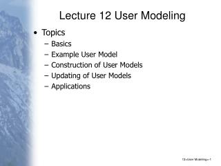 Lecture 12 User Modeling