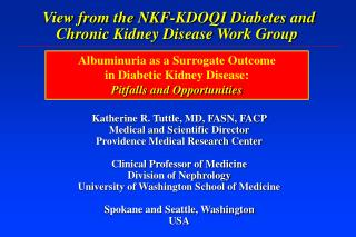 View from the NKF-KDOQI Diabetes and Chronic Kidney Disease Work Group