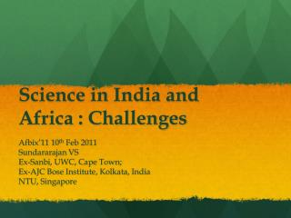 Science in India and Africa : Challenges