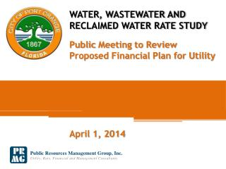 WATER, WASTEWATER AND RECLAIMED WATER RATE STUDY