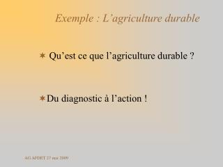 Exemple : L�agriculture durable