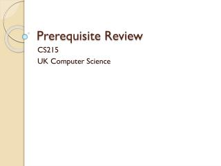 Prerequisite Review