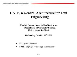 GATE, a General Architecture for Text Engineering