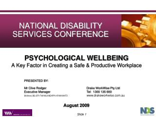 PSYCHOLOGICAL WELLBEING A Key Factor in Creating a Safe & Productive Workplace