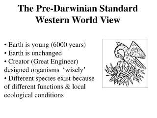 The Pre-Darwinian Standard Western World View