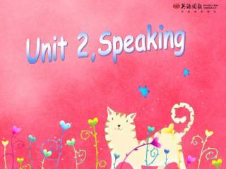 Unit 2,Speaking
