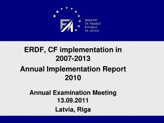 ERDF, CF implementation in 2007-2013 Annual Implementation Report 2010