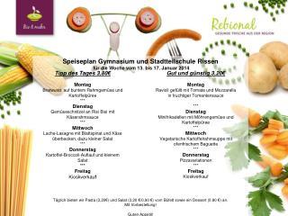 Speiseplan Gymnasium und Stadtteilschule Rissen  für die Woche vom 13. bis 17. Januar 2014