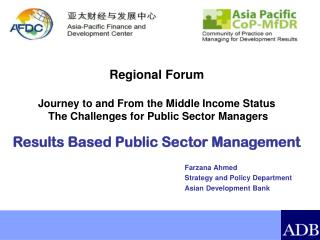 Regional  Forum Journey  to and From the Middle Income  Status