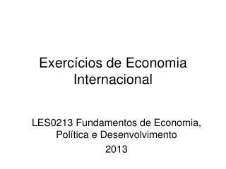 Exercícios de Economia Internacional