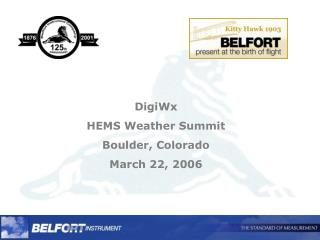 DigiWx  HEMS Weather Summit Boulder, Colorado March 22, 2006
