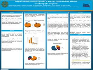 Pregnancy among unmarried women  in a tertiary centre in Pahang, Malaysia