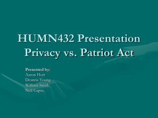 HUMN432 Presentation Privacy vs. Patriot Act