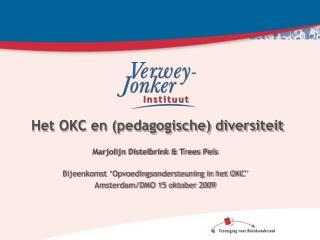 Het OKC en ( pedagogische )  diversiteit