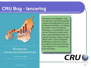 CRU Bog - lancering