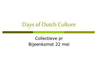 Days of Dutch Culture