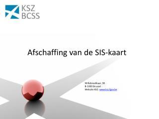Afschaffing van de SIS-kaart