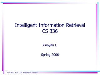 Intelligent Information Retrieval CS 336