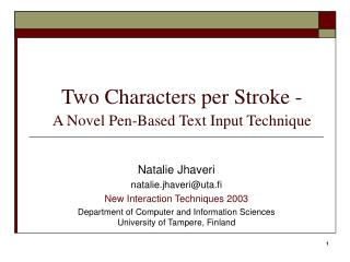Two Characters per Stroke - A Novel Pen-Based Text Input Technique