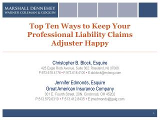 Top Ten Ways to Keep Your Professional Liability Claims Adjuster Happy