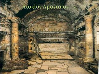 Ato dos Apóstolos - 2